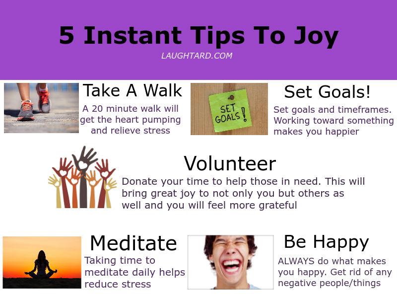 5 Instant Tips To Joy