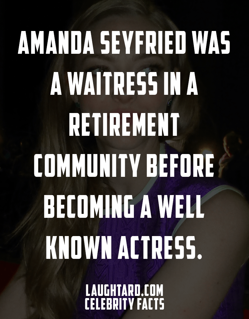 Fact About Amanda Seyfried