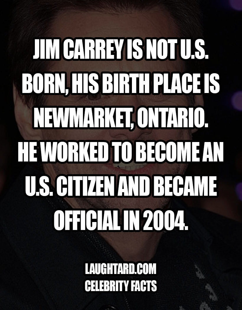 Fact About Jim Carrey