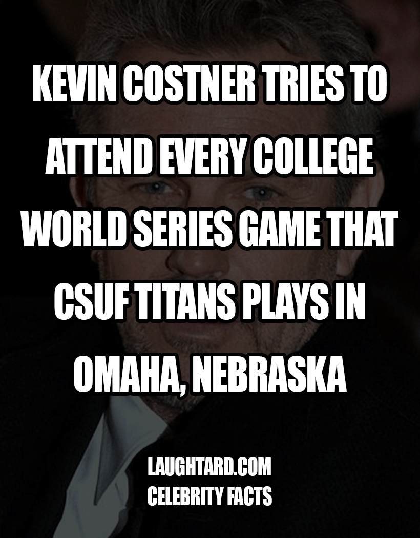 Fact About Kevin Costner